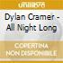 Dylan Cramer - All Night Long