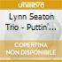 Lynn Seaton Trio - Puttin' On The Ritz