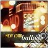 New York Ballads: D.gibson/a.holzman/k.schloz
