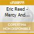 Eric Reed - Mercy And Grace