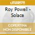 Roy Powell - Solace