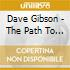 Dave Gibson - The Path To Delphi
