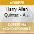 Harry Allen Quintet - A Night At Birdland