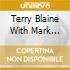 Terry Blaine With Mark Shane - With Thee I Swing