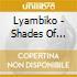Lyambiko - Shades Of Delight