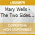 Mary Wells - The Two Sides Of Mary Wells