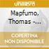 Mapfumo, Thomas - Spirits To Bite Your Ears: The Sing
