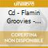 CD - FLAMIN GROOVIES - BUST OUT AT FULL SPEED