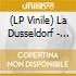(LP VINILE) La dusseldorf