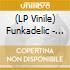 (LP VINILE) Free your mind and yourass will