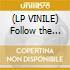 (LP VINILE) Follow the leader