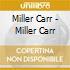 Miller Carr - Miller Carr