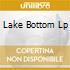LAKE BOTTOM LP