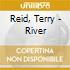 Reid, Terry - River