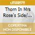 THORN IN MRS ROSE'S SIDE/ CHILDREN