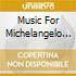 MUSIC FOR MICHELANGELO ANTONIONI