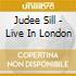 Judee Sill - Live In London