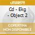 CD - EKG - OBJECT 2