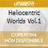 HELIOCENTRIC WORLDS VOL.1