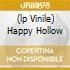 (LP VINILE) HAPPY HOLLOW
