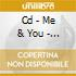 CD - ME & YOU - FROM ME TO YOU