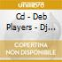CD - DEB PLAYERS - DJ TRACKING
