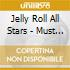 Jelly Roll All Stars - Must Be Jelly