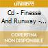 CD - FINESSE AND RUNWAY - FINESSE AND RUNWAY