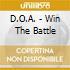 D.O.A. - Win The Battle