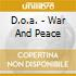 D.o.a. - War And Peace