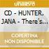 CD - HUNTER, JANA - There's No Home