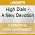 High Dials - A New Devotion