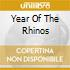 YEAR OF THE RHINOS