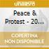 Peace & Protest - 20 Sixties Classics
