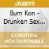 Bum Kon - Drunken Sex Sucks