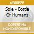 Sole - Bottle Of Humans
