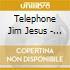 Telephone Jim Jesus - Point Too Far To Astro