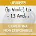 (LP VINILE) LP - 13 AND GOD           - 13 AND GOD
