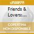 Friends & Lovers: Songs Of Bread  - Friends & Lovers: Songs Of Bread