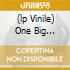 (LP VINILE) ONE BIG TRIP/HIGH ROAD