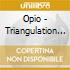 CD - OPIO - TRIANGULATION STATION