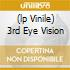 (LP VINILE) 3RD EYE VISION