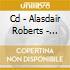 CD - ALASDAIR ROBERTS - CROOK OF MY ARM