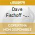 Dave Fischoff - Crawl