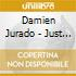 Damien Jurado - Just In Time For Something