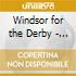 Windsor for the Derby - Giving Up The Ghost