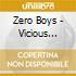 Zero Boys - Vicious Circle