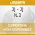 Jj - Jj N.3