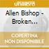 Bishop Allen - Broken String