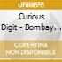 CD - CURIOUS DIGIT, THE - BOMBAY ALOO